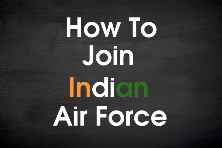 How to become an Air force Pilot in India
